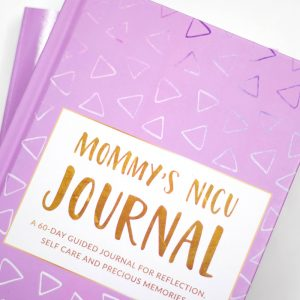 Hard Cover Mommy's NICU Journal - Mamas of The NICU