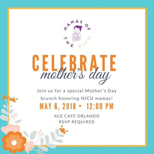 Mother's Day Brunch 2018 - Mamas of The NICU